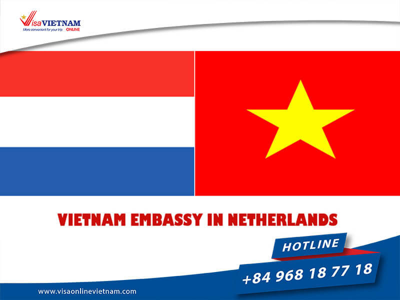 Vietnam Embassy in the Netherlands – Vietnam-ambassade in Nederland