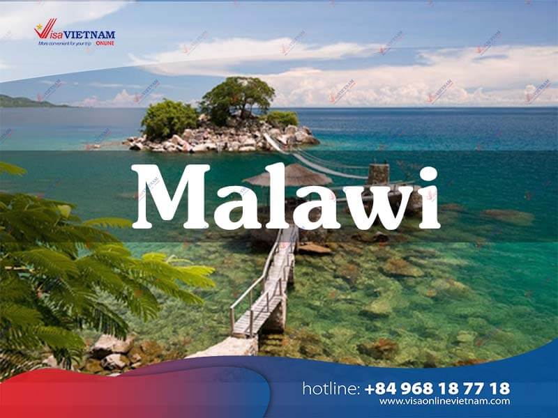 How should foreigners do to get Vietnam visa in Malawi?