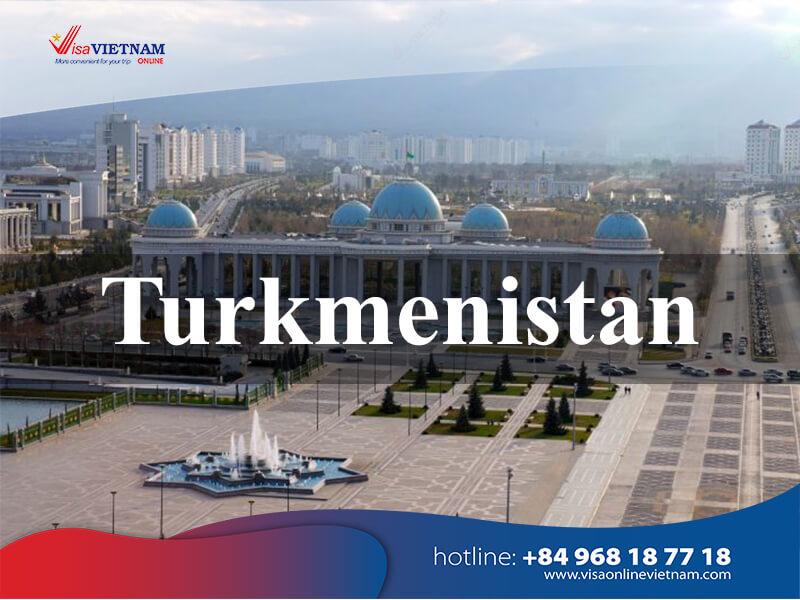 How to get Vietnam visa in Turkmenistan? - Türkmenistanda Wýetnam wizasy